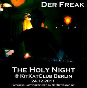 The Holy Night @ KitKatClub 24.12.2011